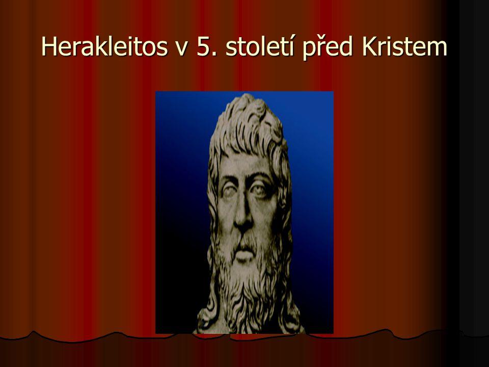 Herakleitos v 5. století před Kristem