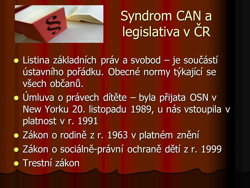 Syndrom CAN a legislativa v ČR