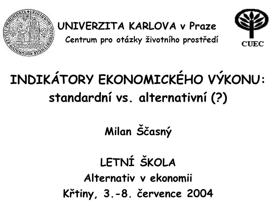 UNIVERZITA KARLOVA v Praze Centrum pro otázky životního prostředí