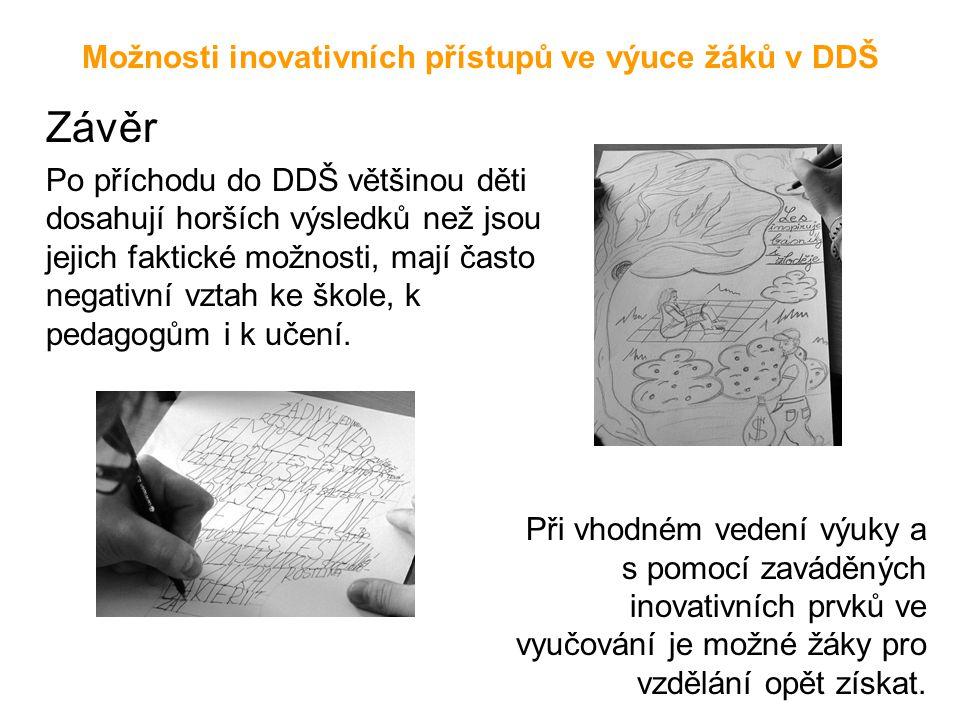 Možnosti inovativních přístupů ve výuce žáků v DDŠ