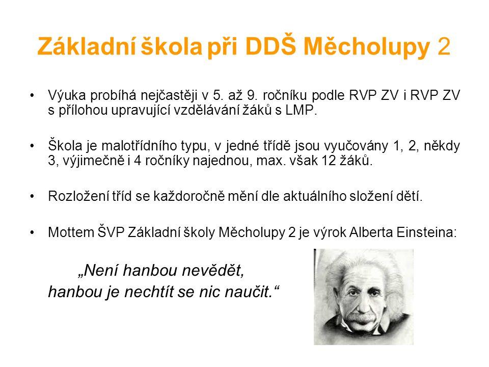 Základní škola při DDŠ Měcholupy 2