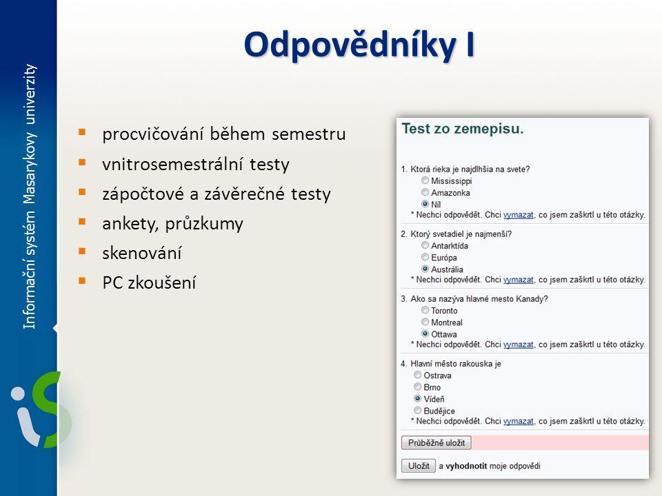 Odpovědníky I procvičování během semestru vnitrosemestrální testy