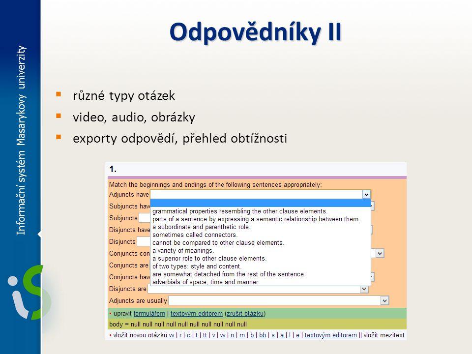 Odpovědníky II různé typy otázek video, audio, obrázky