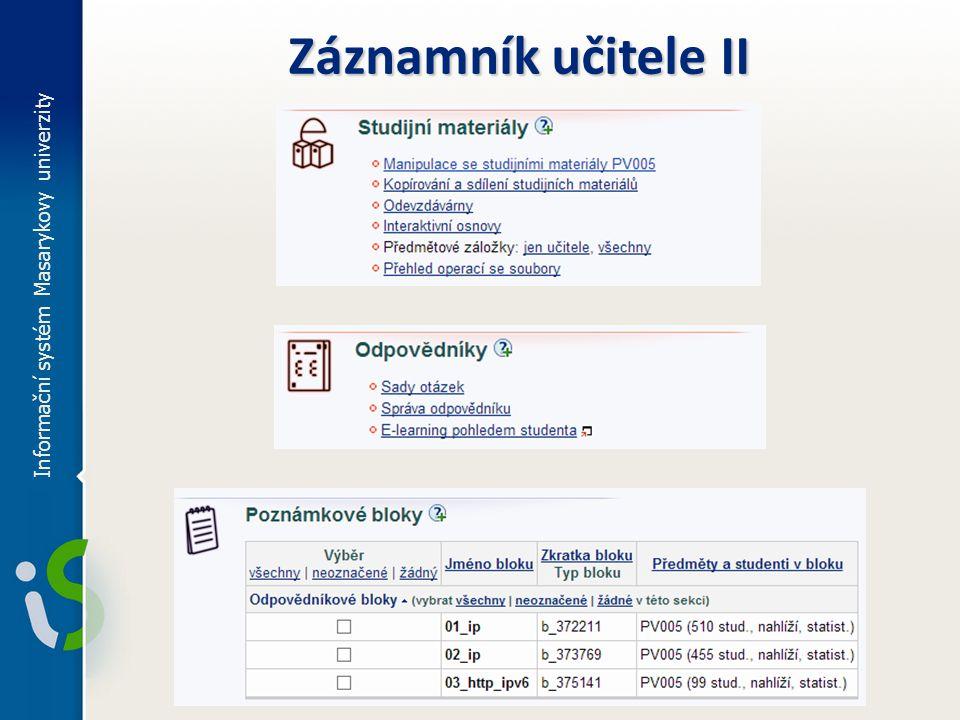 Záznamník učitele II Informační systém Masarykovy univerzity