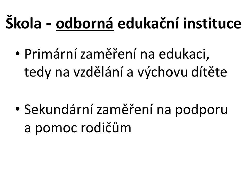 Škola - odborná edukační instituce