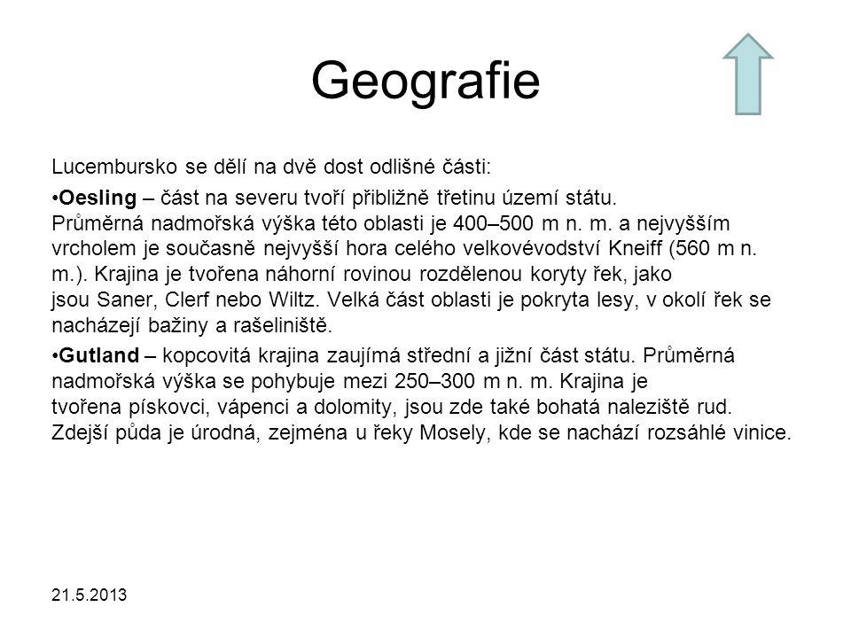 Geografie Lucembursko se dělí na dvě dost odlišné části:
