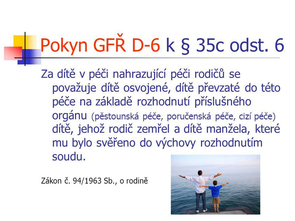 Pokyn GFŘ D-6 k § 35c odst. 6