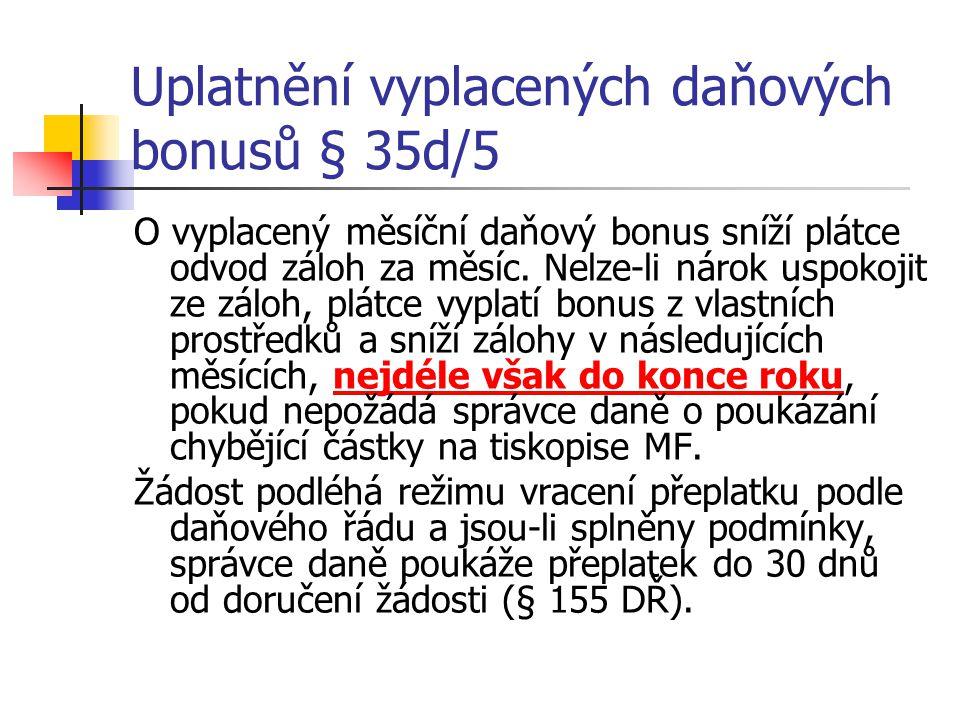 Uplatnění vyplacených daňových bonusů § 35d/5