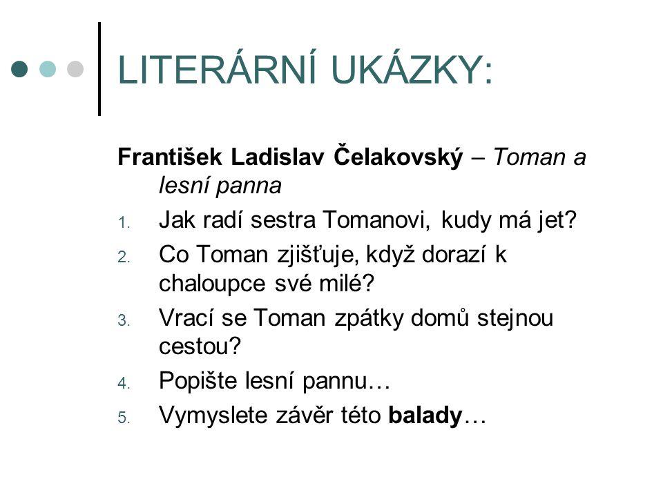 LITERÁRNÍ UKÁZKY: František Ladislav Čelakovský – Toman a lesní panna