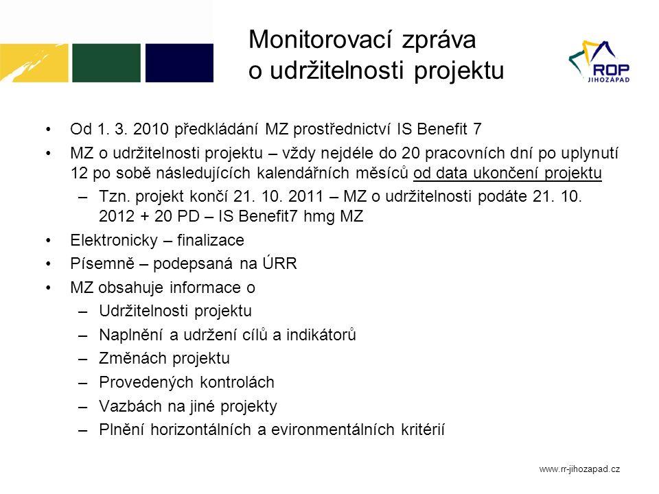 Monitorovací zpráva o udržitelnosti projektu