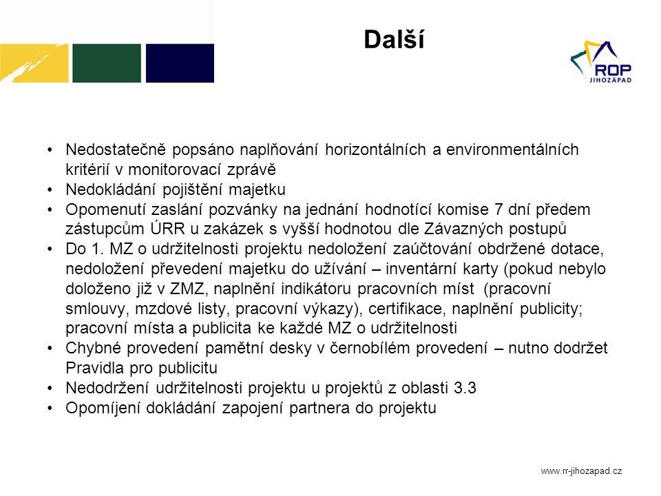 Další Nedostatečně popsáno naplňování horizontálních a environmentálních kritérií v monitorovací zprávě.