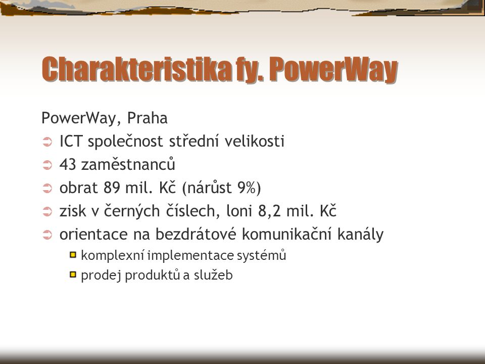Charakteristika fy. PowerWay