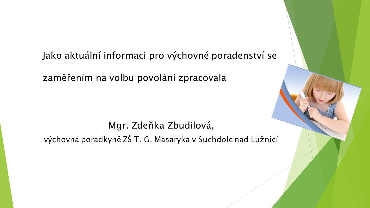 výchovná poradkyně ZŠ T. G. Masaryka v Suchdole nad Lužnicí