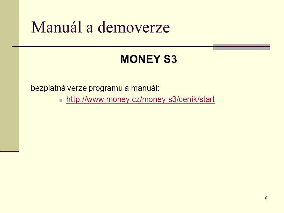 Manuál a demoverze MONEY S3 bezplatná verze programu a manuál: