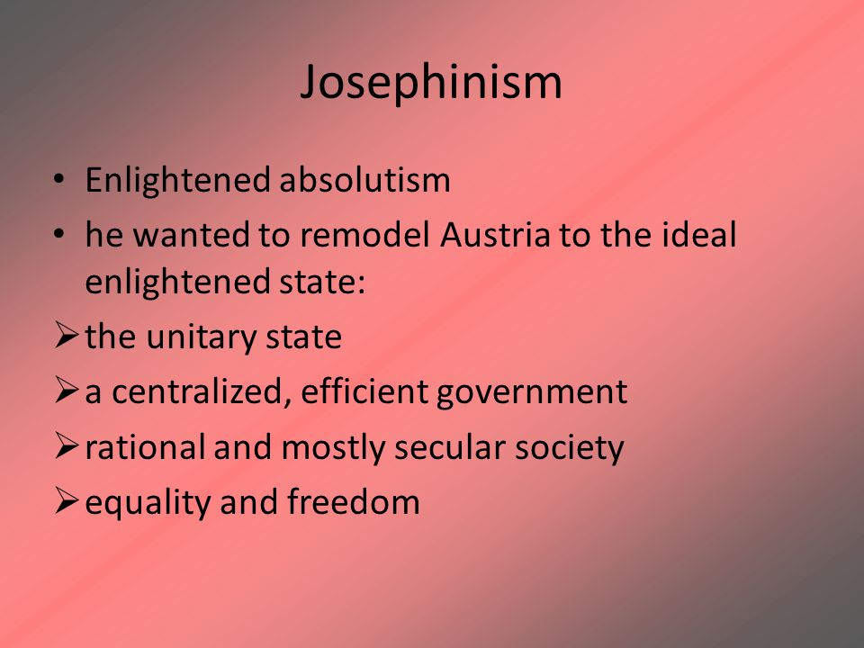 Josephinism Enlightened absolutism