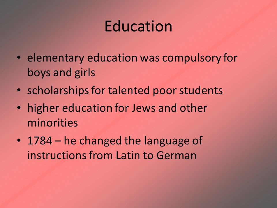 Education elementary education was compulsory for boys and girls
