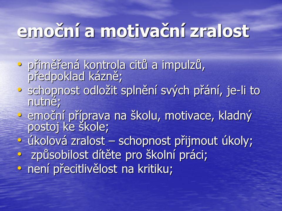 emoční a motivační zralost