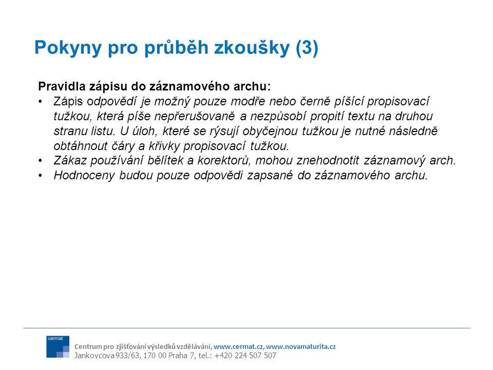 Pokyny pro průběh zkoušky (3)