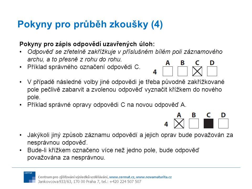Pokyny pro průběh zkoušky (4)