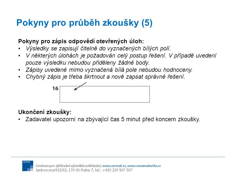 Pokyny pro průběh zkoušky (5)
