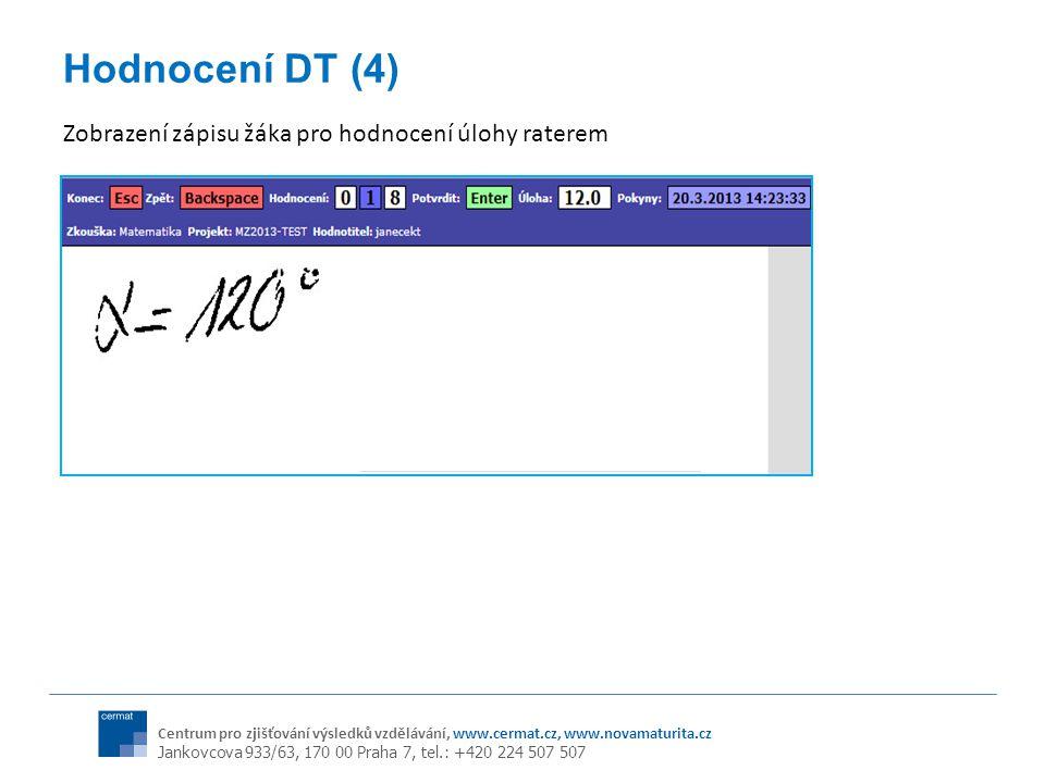 Hodnocení DT (4) Zobrazení zápisu žáka pro hodnocení úlohy raterem
