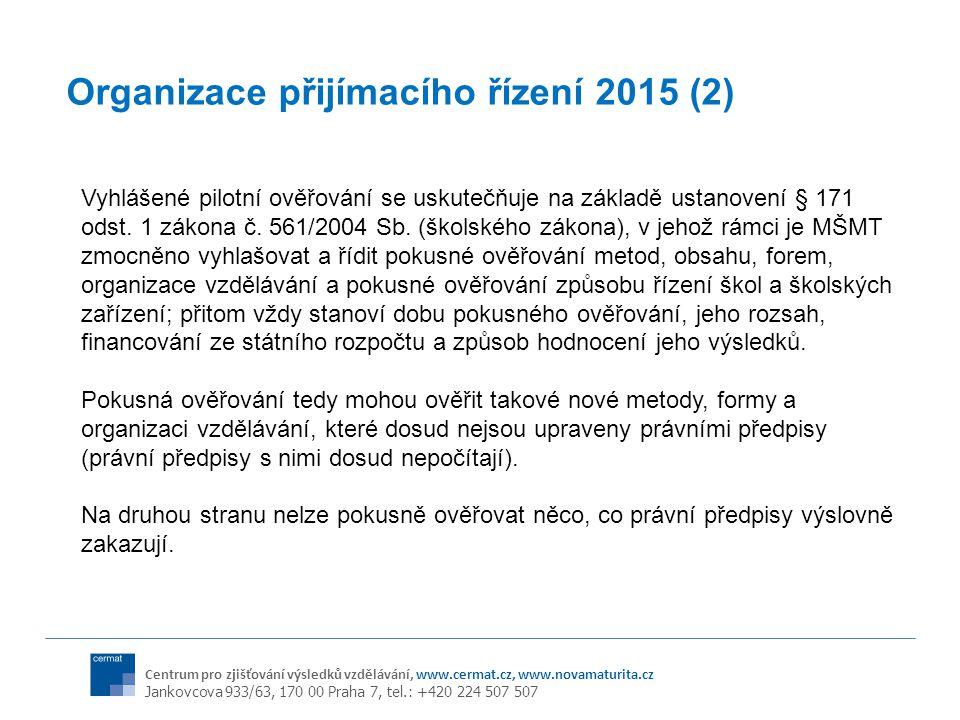 Organizace přijímacího řízení 2015 (2)