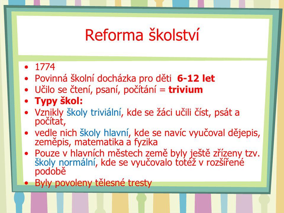 Reforma školství 1774 Povinná školní docházka pro děti 6-12 let