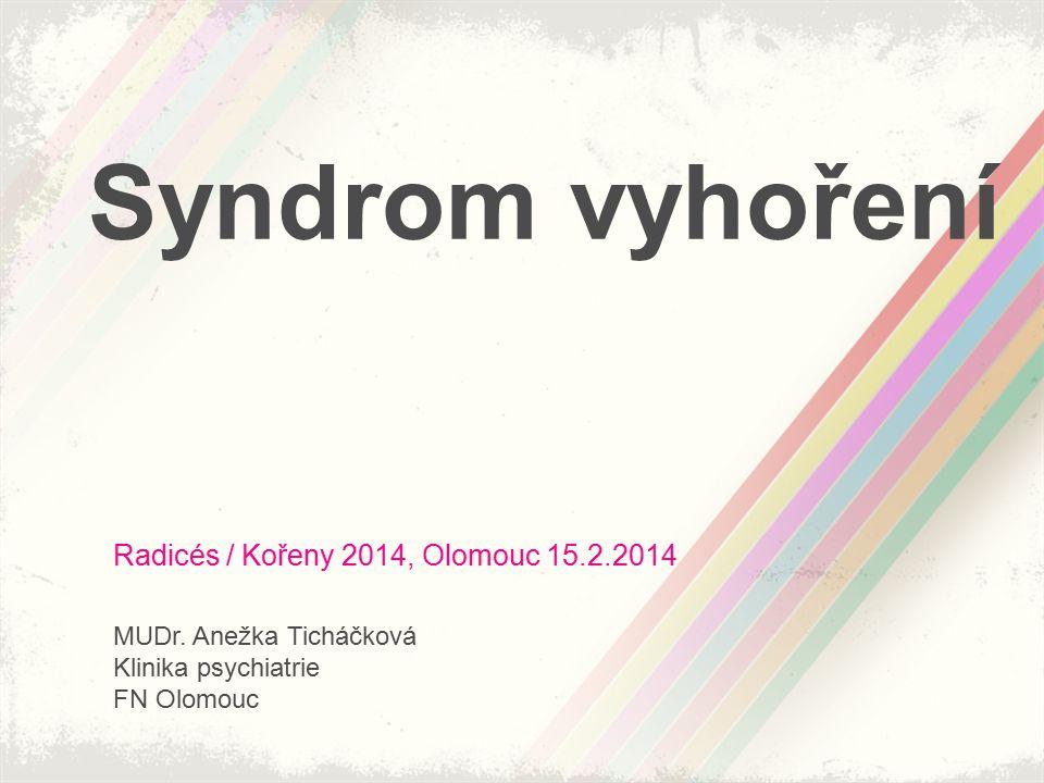 Syndrom vyhoření Radicés / Kořeny 2014, Olomouc 15.2.2014