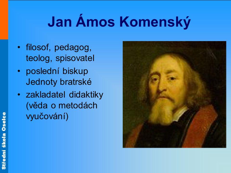 Jan Ámos Komenský filosof, pedagog, teolog, spisovatel