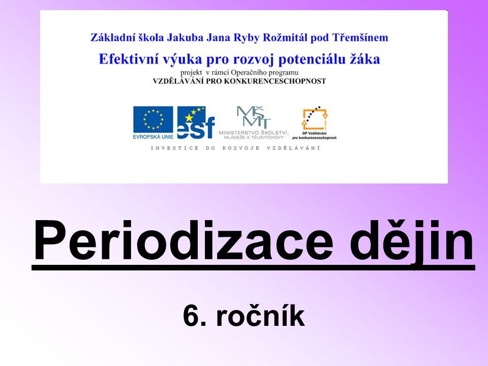 Periodizace dějin 6. ročník