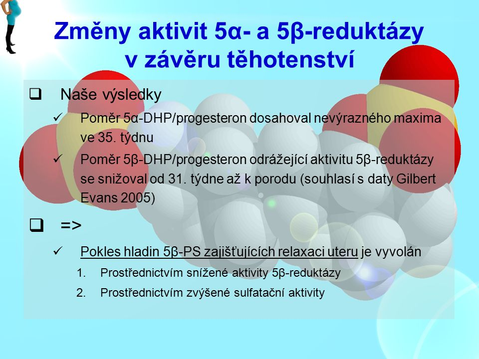 Změny aktivit 5α- a 5β-reduktázy v závěru těhotenství