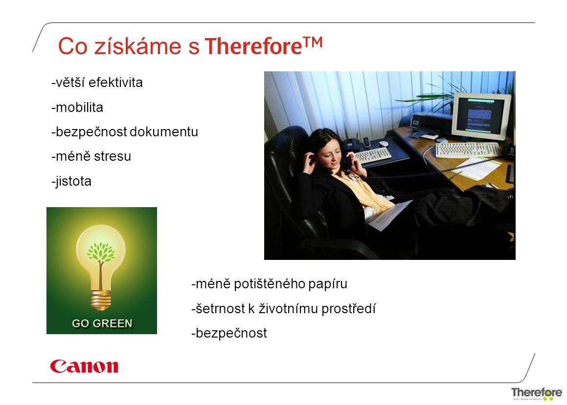 Co získáme s ThereforeTM