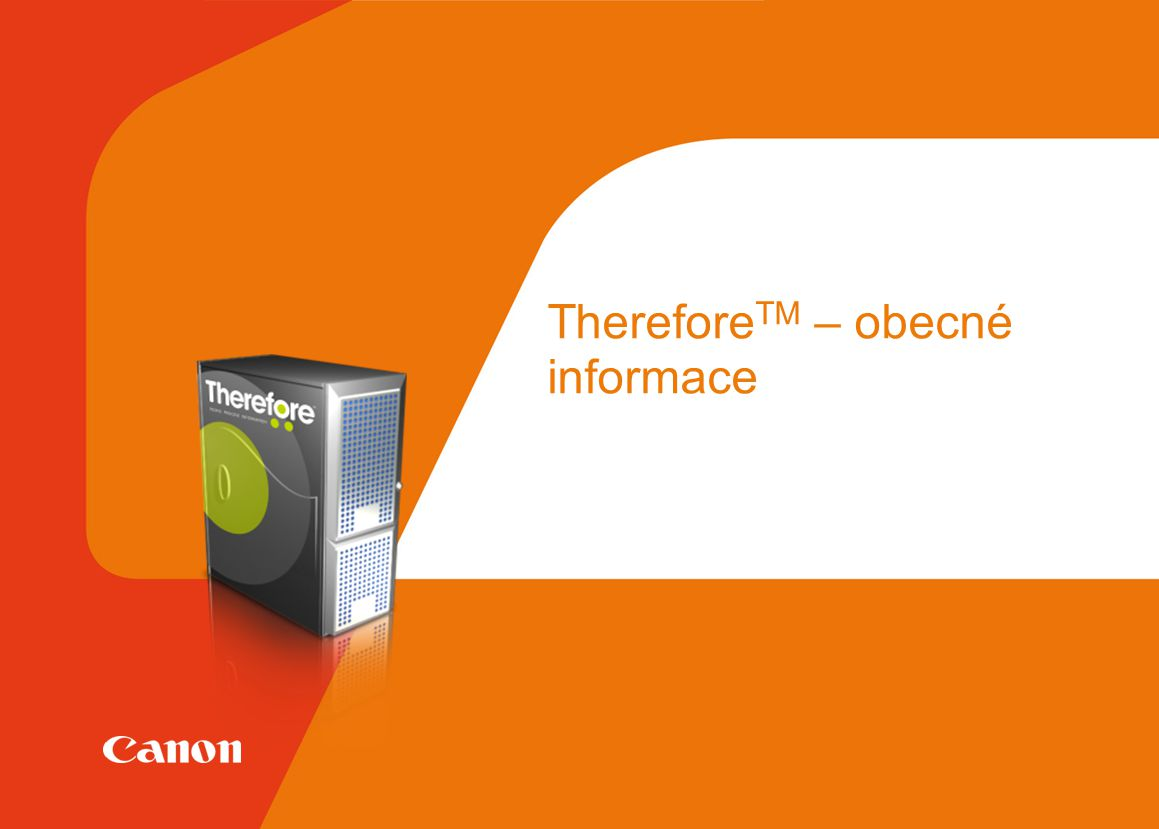 ThereforeTM – obecné informace