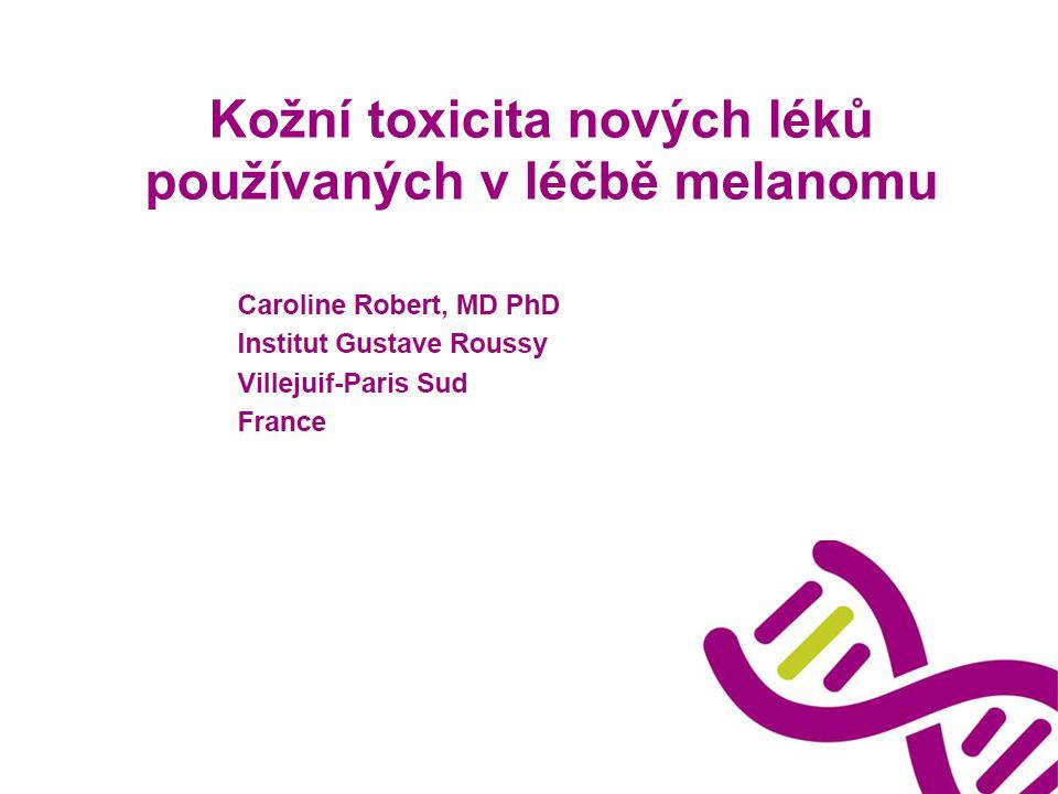 Kožní toxicita nových léků používaných v léčbě melanomu