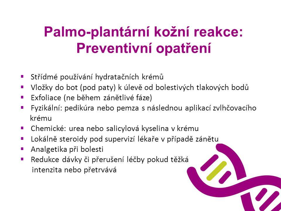 Palmo-plantární kožní reakce: