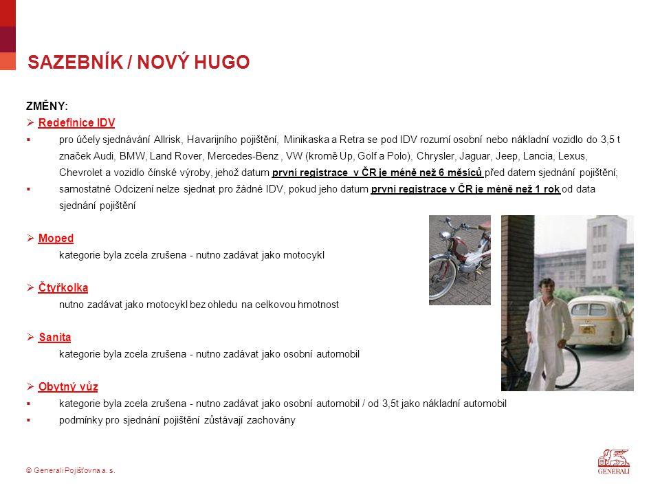 SAZEBNÍK / NOVÝ HUGO ZMĚNY: Redefinice IDV Moped Čtyřkolka Sanita