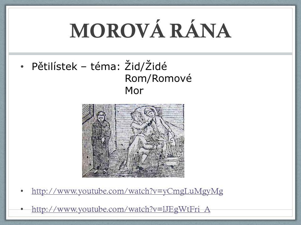 MOROVÁ RÁNA Pětilístek – téma: Žid/Židé Rom/Romové Mor