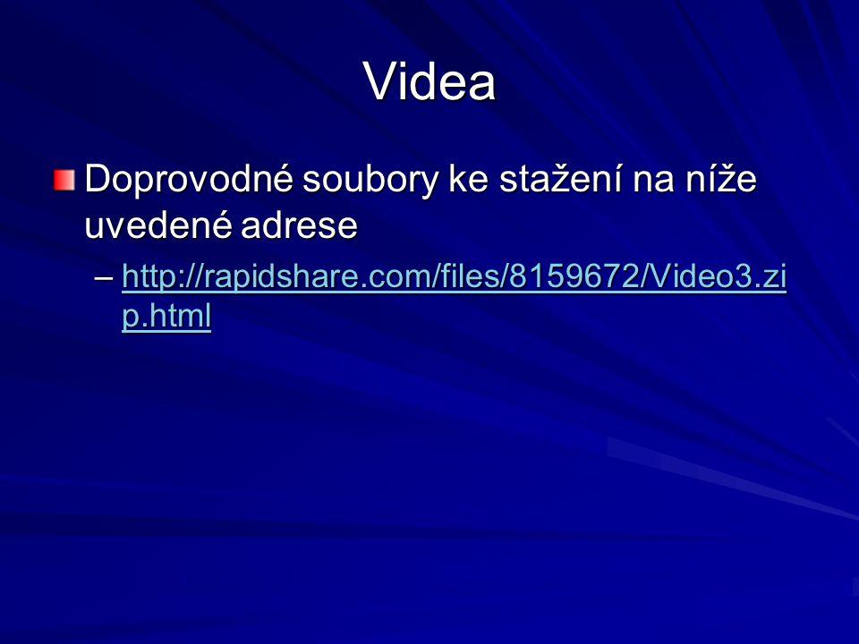 Videa Doprovodné soubory ke stažení na níže uvedené adrese
