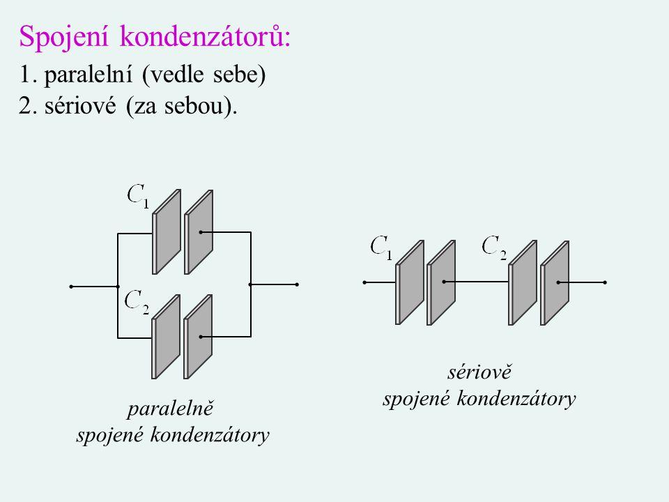 Spojení kondenzátorů: