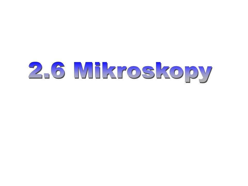 2.6 Mikroskopy