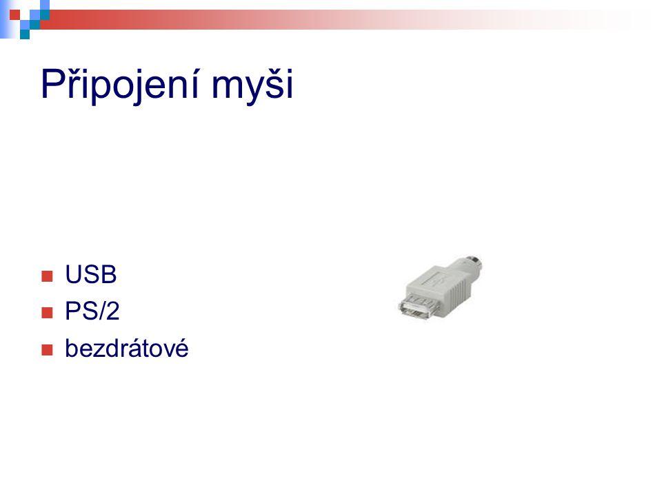 Připojení myši USB PS/2 bezdrátové