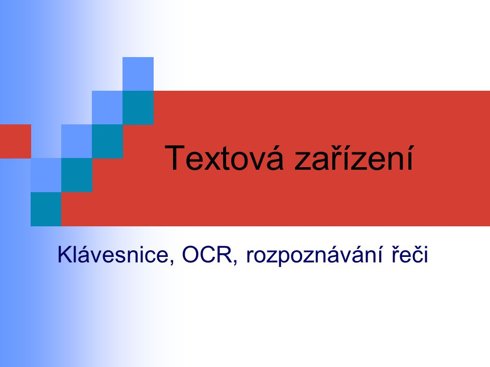 Klávesnice, OCR, rozpoznávání řeči
