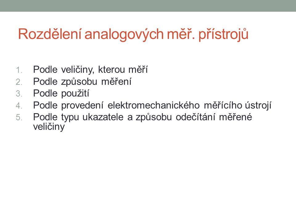 Rozdělení analogových měř. přístrojů