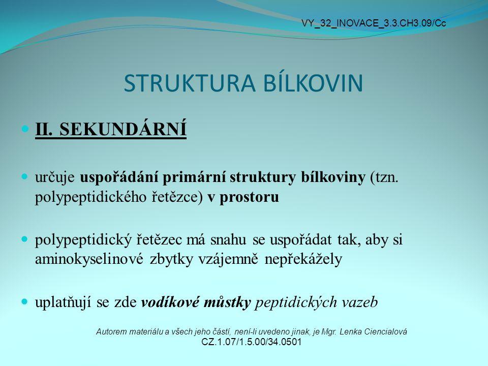STRUKTURA BÍLKOVIN II. SEKUNDÁRNÍ