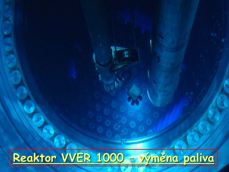 Reaktor VVER 1000 – výměna paliva