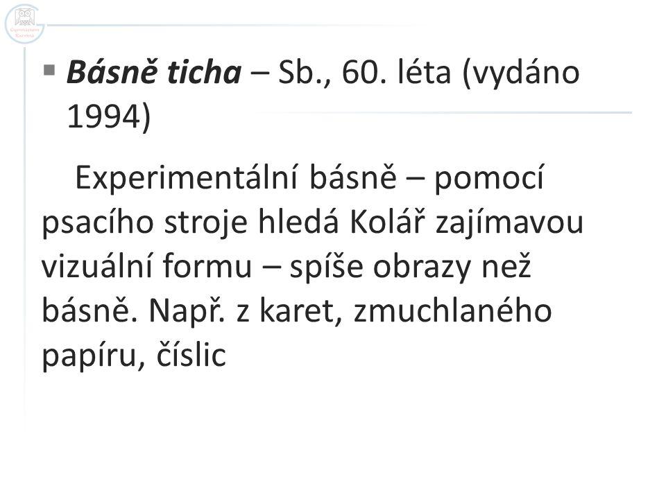Básně ticha – Sb., 60. léta (vydáno 1994)