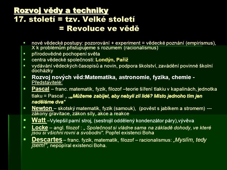 Rozvoj vědy a techniky 17. století = tzv