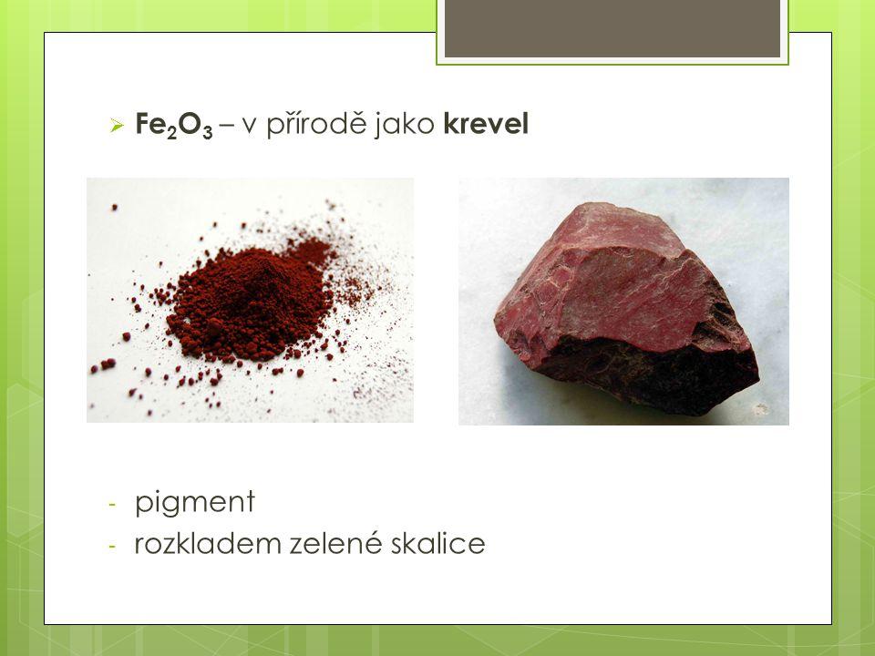 Fe2O3 – v přírodě jako krevel