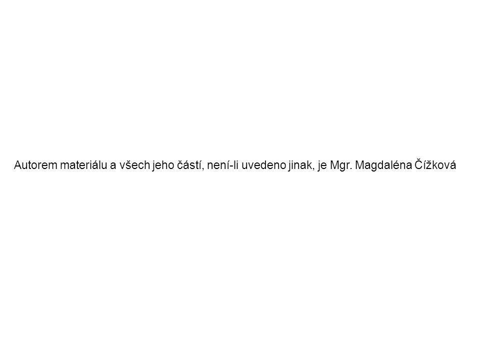 Autorem materiálu a všech jeho částí, není-li uvedeno jinak, je Mgr