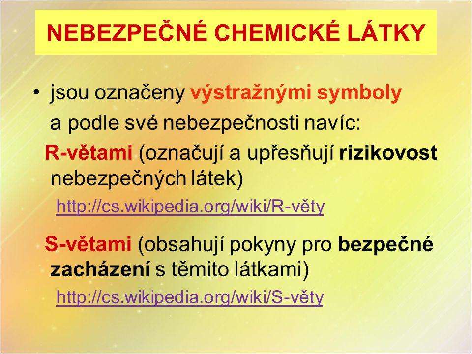 NEBEZPEČNÉ CHEMICKÉ LÁTKY